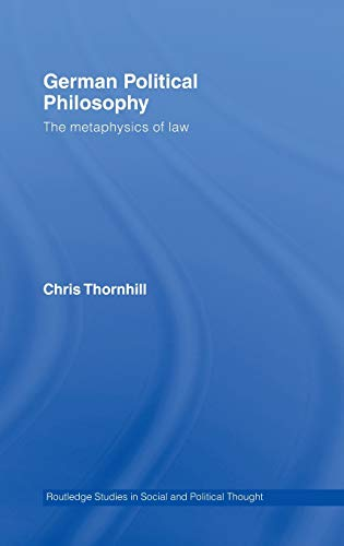 9780415312387: German Political Philosophy: The Metaphysics of Law (Routledge Studies in Social and Political Thought)