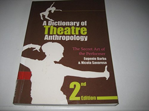 9780415312394: Dictionary of Theatre Anthropology