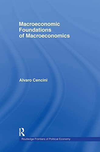 9780415312653: Macroeconomic Foundations of Macroeconomics (Routledge Frontiers of Political Economy)