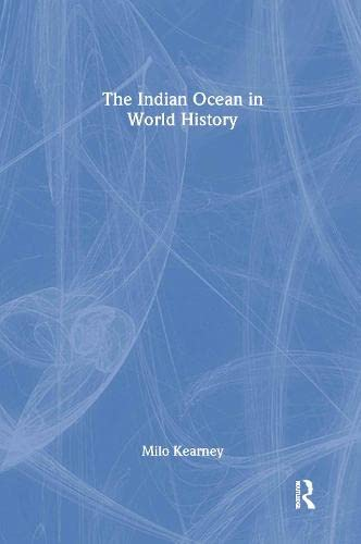 9780415312783: The Indian Ocean in World History (Themes in World History)