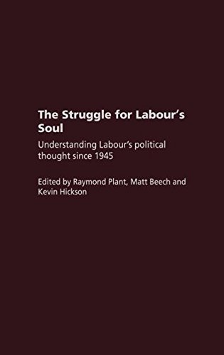 9780415312837: The Struggle for Labour's Soul: Understanding Labour's Political Thought Since 1945