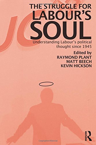 9780415312844: The Struggle for Labour's Soul: Understanding Labour's Political Thought Since 1945