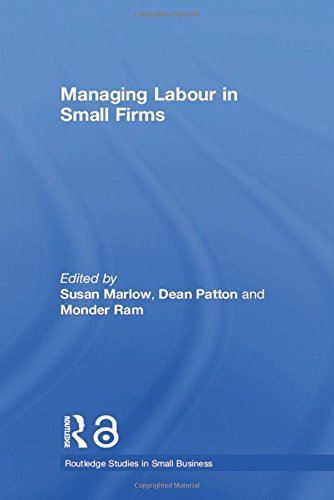 9780415312851: Managing Labour in Small Firms (Routledge Studies in Small Business)