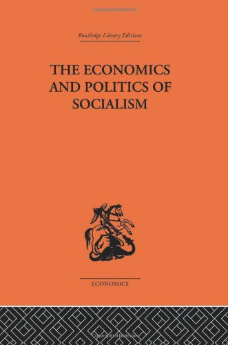 THE ECONOMICS AND POLITICS OF SOCIALISM: COLLECTED ESSAYS: BRUS, WLODZIMIERZ