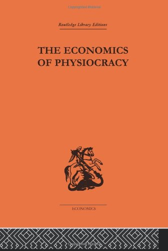 9780415313322: Economics of Physiocracy