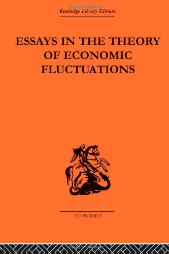 9780415313728: Essays in the Theory of Economic Fluctuations