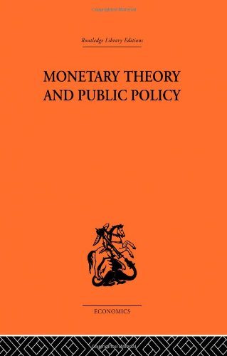 9780415313742: Monetary Theory and Public Policy (Routledge library editions)
