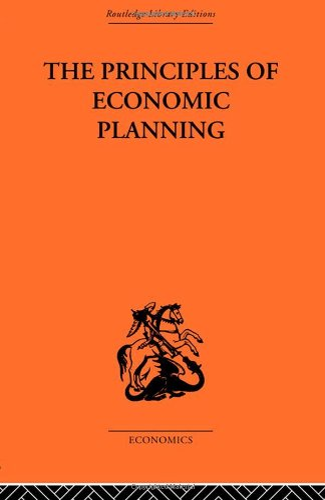 9780415314015: Routledge Library Editions: Economics: Principles of Economic Planning (Routledge Library Editions: The Economics)