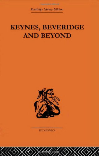 9780415314046: Keynes, Beveridge and Beyond