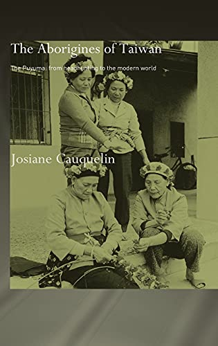 9780415314138: Aborigines of Taiwan: The Puyuma: From Headhunting to the Modern World
