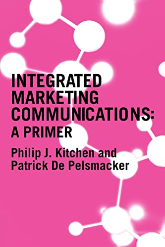9780415314213: A Primer for Integrated Marketing Communications