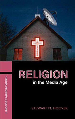 9780415314220: Religion in the Media Age (Media, Religion and Culture)