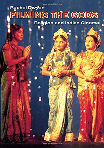 9780415314244: Filming the Gods: Religion and Indian Cinema (Religion and Media)