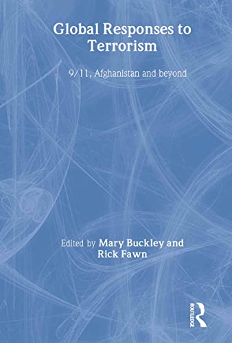 9780415314305: Global Responses to Terrorism: 9/11, Afghanistan and Beyond