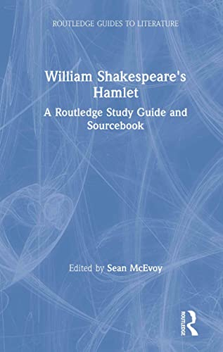 9780415314329: William Shakespeare's Hamlet: A Routledge Study Guide and Sourcebook (Routledge Guides to Literature)