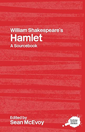 9780415314336: William Shakespeare's Hamlet: A Routledge Study Guide and Sourcebook (Routledge Guides to Literature)