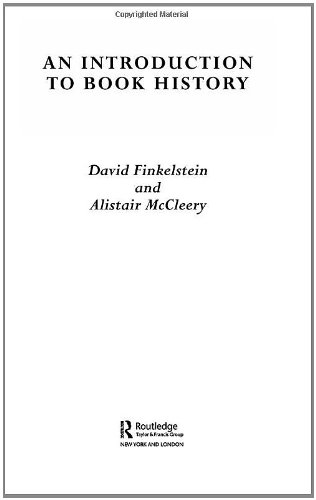 An Introduction to Book History (0415314437) by Alistair McCleery; David Finkelstein