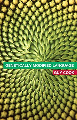 9780415314688: Genetically Modified Language: The Discourse of Arguments for GM Crops and Food