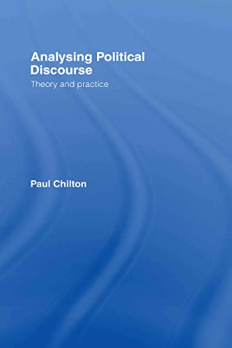 9780415314718: Analysing Political Discourse: Theory and Practice