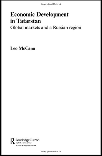 9780415314800: Economic Development in Tatarstan: Global Markets and a Russian Region (Routledge Contemporary Russia and Eastern Europe Series)
