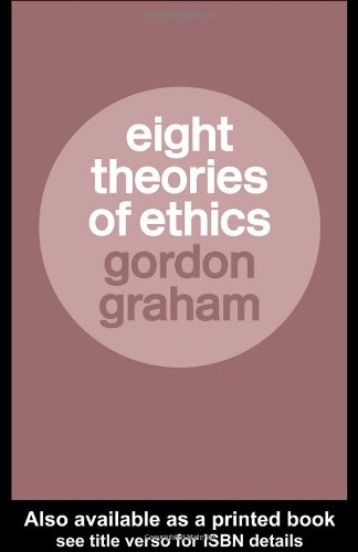 9780415315890: Eight Theories of Ethics
