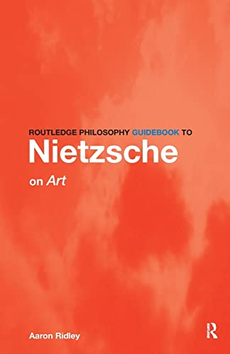 9780415315913: Routledge Philosophy Guidebook to Nietzsche on Art and Literature (Routledge Philosophy Guidebooks)