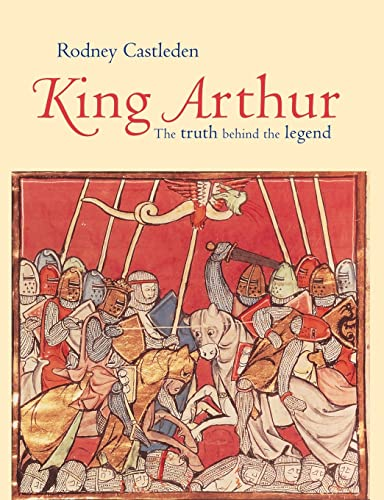 9780415316552: King Arthur: The Truth Behind the Legend