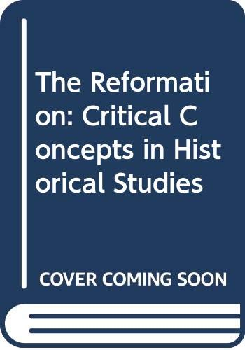 9780415316712: The Reformation: Critical Concepts in Historical Studies
