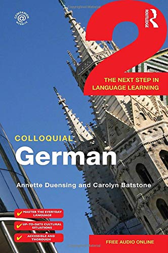 9780415316743: Colloquial German 2: The Next Step in Language Learning (Colloquial Series)