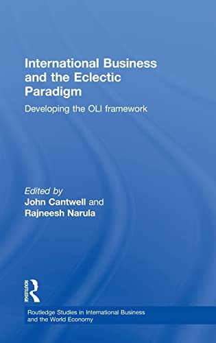 9780415316781: International Business and the Eclectic Paradigm: Developing the OLI Framework