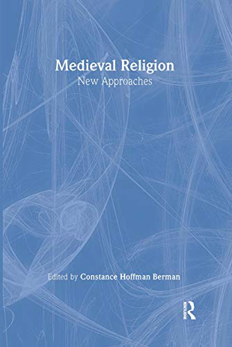 9780415316866: Medieval Religion: New Approaches (Rewriting Histories)
