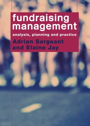 9780415317023: Fundraising Management: Analysis, Planning and Practice