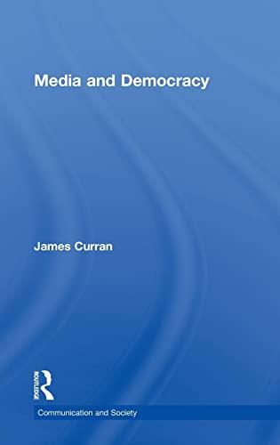 9780415317061: Media and Democracy (Communication and Society)
