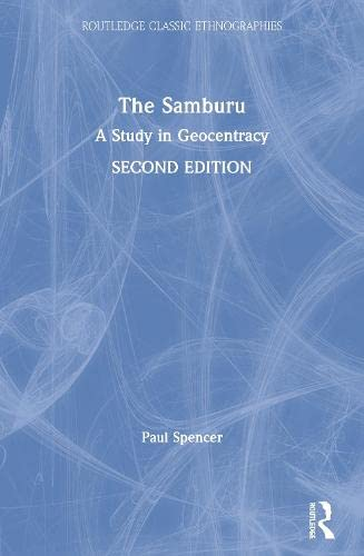 9780415317252: The Samburu: A Study in Geocentracy (Routledge Classic Ethnographies)