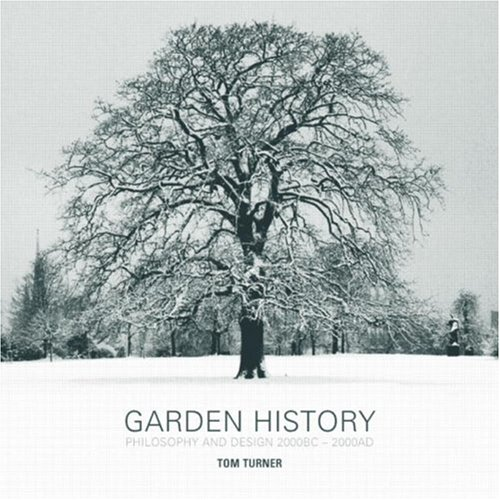 9780415317481: Garden History: Philosophy and Design 2000 BC – 2000 AD