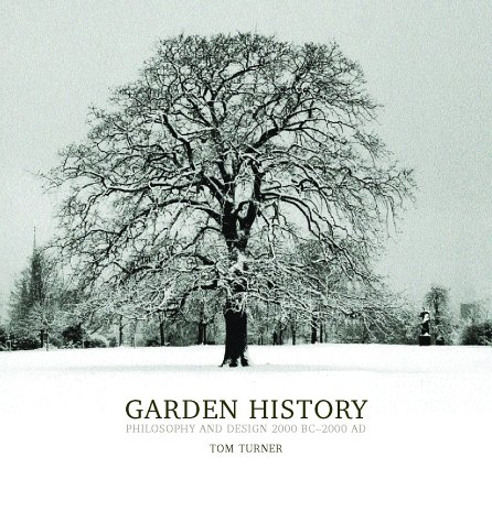 9780415317498: Garden History: Philosophy and Design 2000 BC – 2000 AD
