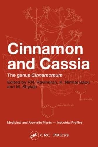 9780415317559: Cinnamon and Cassia: The Genus Cinnamomum (Medicinal and Aromatic Plants - Industrial Profiles)