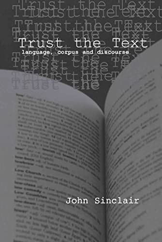9780415317672: Trust the Text: Language, Corpus and Discourse