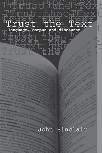 9780415317689: Trust the Text: Language, Corpus and Discourse