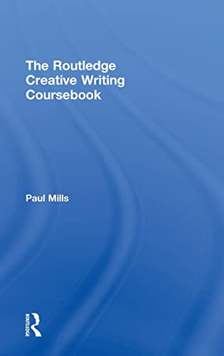 9780415317849: The Routledge Creative Writing Coursebook