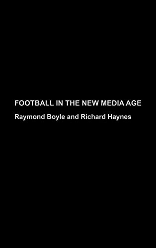 9780415317900: Football in the New Media Age