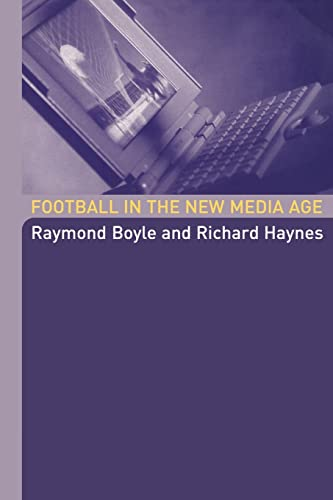 9780415317917: Football in the New Media Age