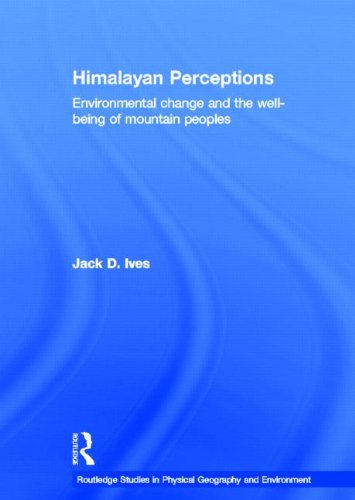 9780415317986: Himalayan Perceptions: Environmental Change and the Well-Being of Mountain Peoples (Routledge Studies in Physical Geography and Environment)