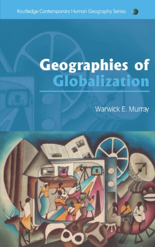 9780415317993: Geographies of Globalization (Routledge Contemporary Human Geography Series)
