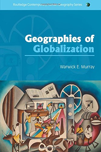9780415318006: Geographies of Globalization (Routledge Contemporary Human Geography Series)
