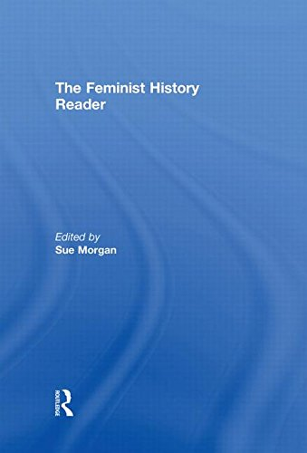 9780415318099: The Feminist History Reader