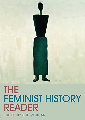 9780415318105: The Feminist History Reader