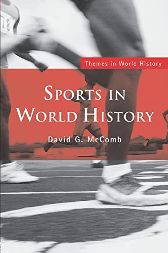 Sports in World History (Themes in World: David G. McComb