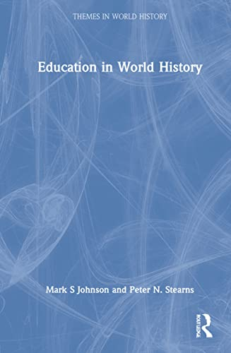 9780415318136: Education in World History (Themes in World History)