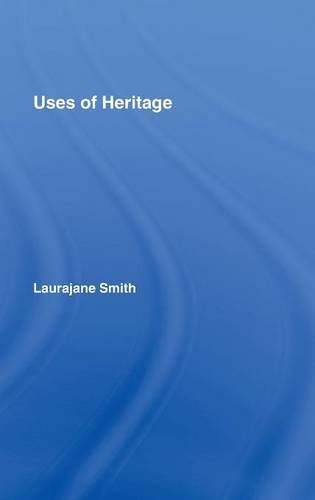 9780415318303: Uses of Heritage